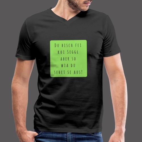 Du bisch fei koi Seggl - Männer Bio-T-Shirt mit V-Ausschnitt von Stanley & Stella