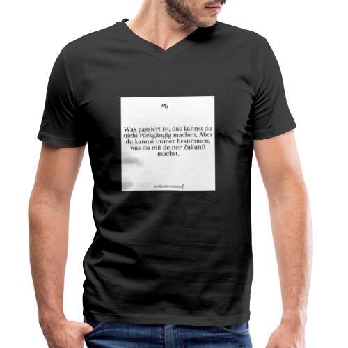 Bestimme was du mit deiner Zukunft machst - Männer Bio-T-Shirt mit V-Ausschnitt von Stanley & Stella