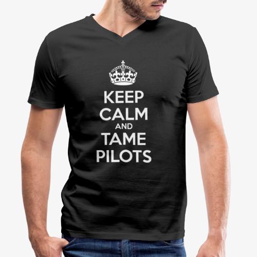 Keep Calm & Tame Pilots - T-shirt bio col V Stanley & Stella Homme