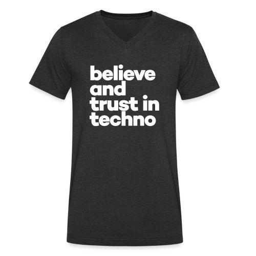 Believe and trust in Techno - Mannen bio T-shirt met V-hals van Stanley & Stella