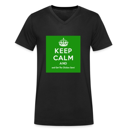 Keep Calm and Get The Chicken Sarni - Green - Men's Organic V-Neck T-Shirt by Stanley & Stella