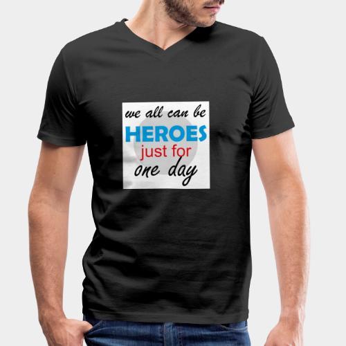 GHB Jeder kann ein Held sein 190320182w - Männer Bio-T-Shirt mit V-Ausschnitt von Stanley & Stella