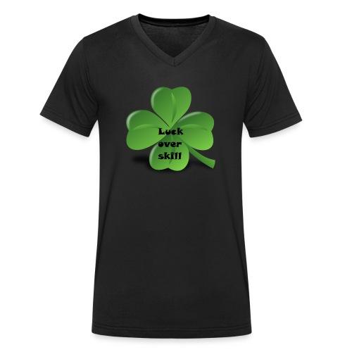 Luck over skill - Økologisk T-skjorte med V-hals for menn fra Stanley & Stella