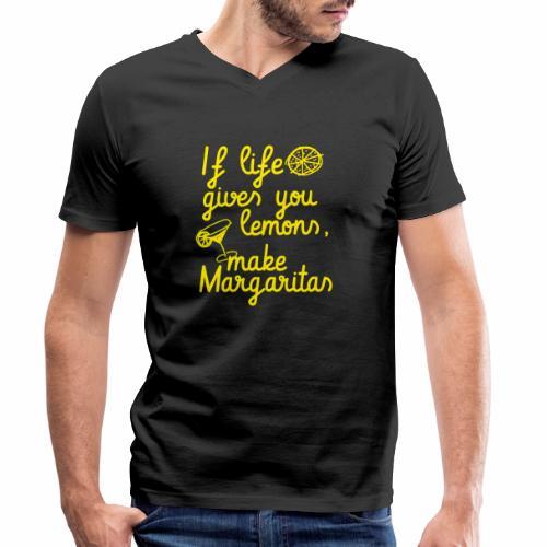 When life gives you lemons, make margaritas - Men's Organic V-Neck T-Shirt by Stanley & Stella