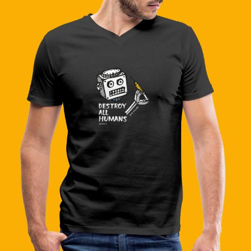 Dat Robot: Destroy Series All Humans Dark - Mannen bio T-shirt met V-hals van Stanley & Stella