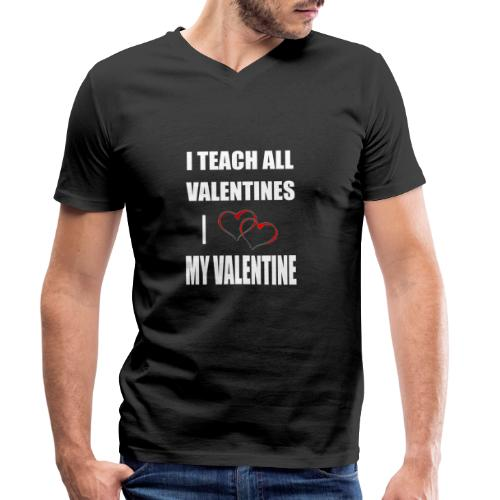 Ich lehre alle Valentines - Ich liebe meine Valen - Männer Bio-T-Shirt mit V-Ausschnitt von Stanley & Stella