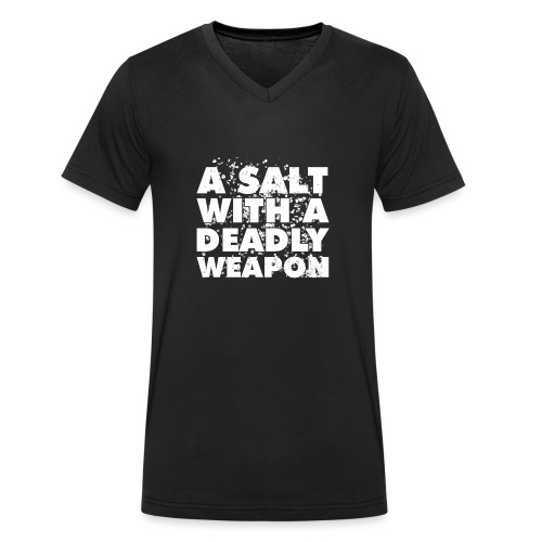 A Salt with a Deadly Weapon White - Men's Organic V-Neck T-Shirt by Stanley & Stella