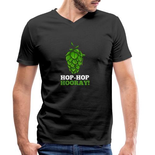 Hop Hop Hooray! Hops / beer fan - Men's Organic V-Neck T-Shirt by Stanley & Stella
