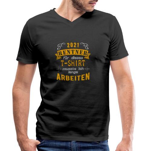 2021 endlich Rente | Rentenbegin - Männer Bio-T-Shirt mit V-Ausschnitt von Stanley & Stella