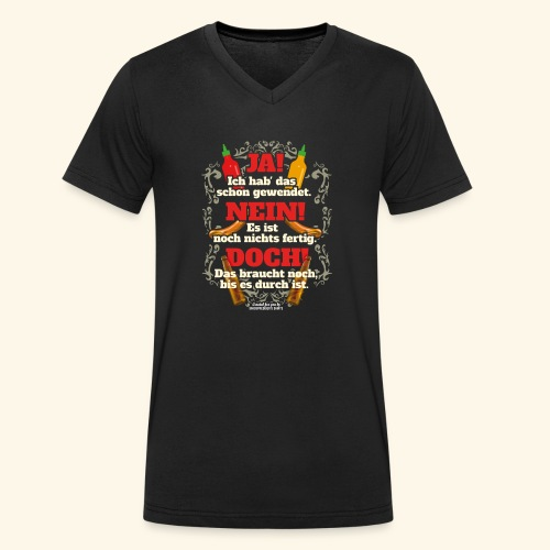 Grill T Shirt | witziger Spruch | Geschenkidee - Männer Bio-T-Shirt mit V-Ausschnitt von Stanley & Stella