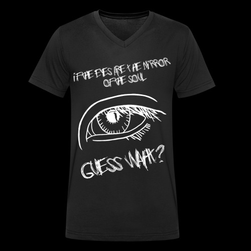 If eyes are the mirror of the soul - Men's Organic V-Neck T-Shirt by Stanley & Stella