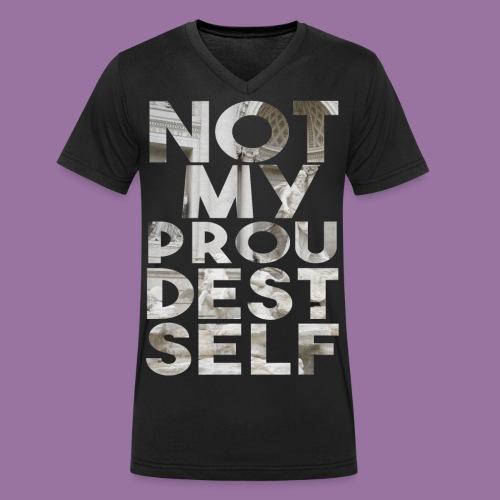 NOT MY PROUDEST SELF - T-shirt ecologica da uomo con scollo a V di Stanley & Stella