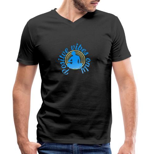 Positive vibes only - Männer Bio-T-Shirt mit V-Ausschnitt von Stanley & Stella