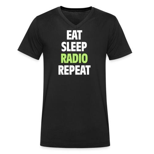 Eat Sleep Radio Repeat T-shirt - Ekologisk T-shirt med V-ringning herr från Stanley & Stella