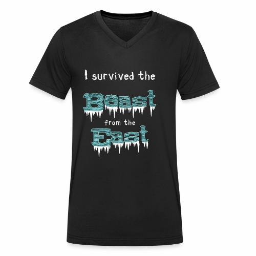 I survived the Beast from East! - Men's Organic V-Neck T-Shirt by Stanley & Stella