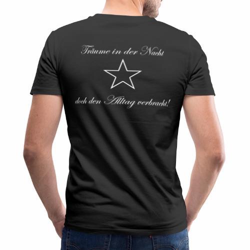 Träume in der Nacht, doch den Alltag verbracht! - Männer Bio-T-Shirt mit V-Ausschnitt von Stanley & Stella