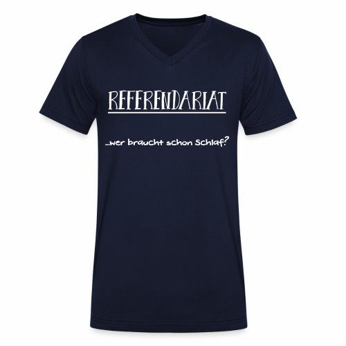 Referendariat: Wer braucht schon Schlaf? - Männer Bio-T-Shirt mit V-Ausschnitt von Stanley & Stella