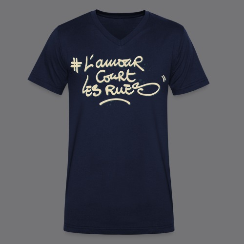 L'AMOUR COURT LES RUES Tee Shirts - Men's Organic V-Neck T-Shirt by Stanley & Stella