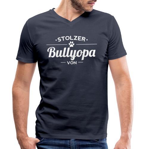 Stolzer Bullyopa Wunschname - Männer Bio-T-Shirt mit V-Ausschnitt von Stanley & Stella