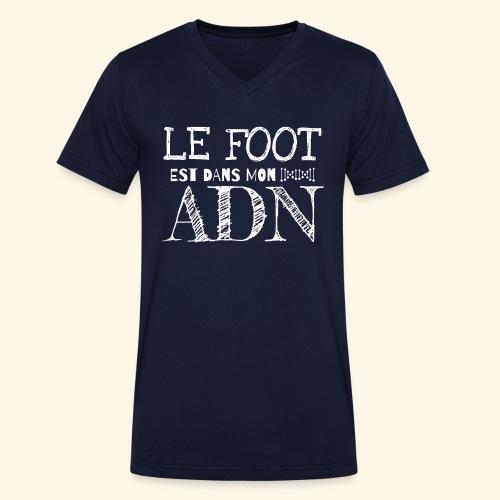 FOOTBALL - Le foot est dans mon ADN - T-shirt bio col V Stanley & Stella Homme