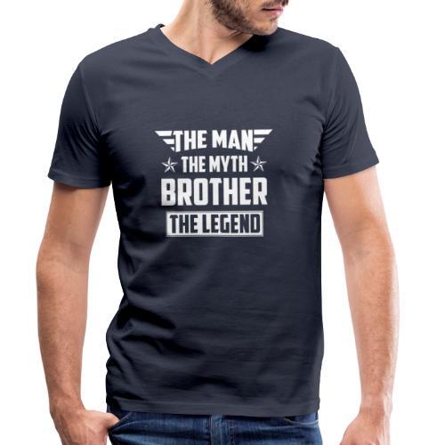 Brother the Man the Myth the Legend - Männer Bio-T-Shirt mit V-Ausschnitt von Stanley & Stella