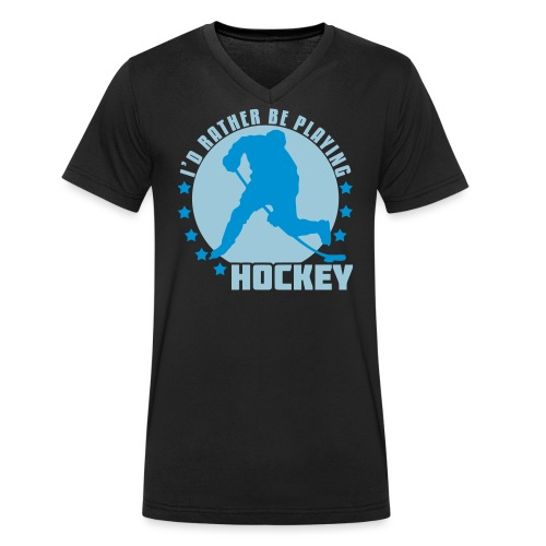 id_rather_be_playing_hock - Men's Organic V-Neck T-Shirt by Stanley & Stella
