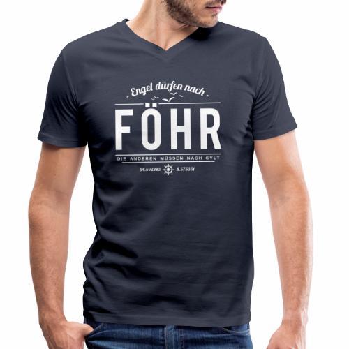 Engel dürfen nach Föhr, die anderen müssen nach... - Männer Bio-T-Shirt mit V-Ausschnitt von Stanley & Stella