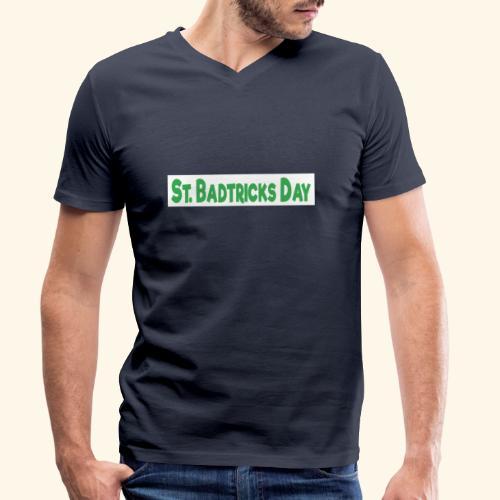 ST BADTRICKS DAY - Men's Organic V-Neck T-Shirt by Stanley & Stella