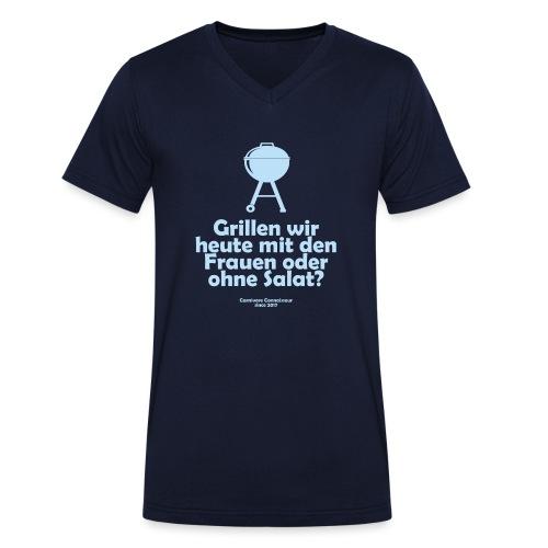 Grillen wir heute mit den Frauen oder ohne Salat - Männer Bio-T-Shirt mit V-Ausschnitt von Stanley & Stella