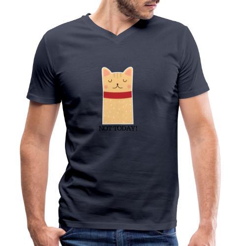Katze Not Today - Männer Bio-T-Shirt mit V-Ausschnitt von Stanley & Stella