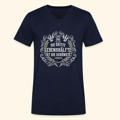 Sprüche T Shirt Die dritte Lebenshälfte - Männer Bio-T-Shirt mit V-Ausschnitt von Stanley & Stella