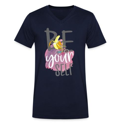 be yourself Banane - Sei sportlich und einzigartig - Männer Bio-T-Shirt mit V-Ausschnitt von Stanley & Stella