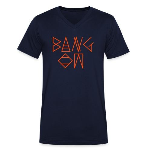 Bang On - Men's Organic V-Neck T-Shirt by Stanley & Stella