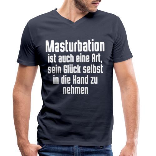 Masturbation sein Glück in der Hand - Männer Bio-T-Shirt mit V-Ausschnitt von Stanley & Stella