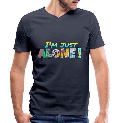 I'M JUST ALONE! - T-shirt bio col V Stanley & Stella Homme