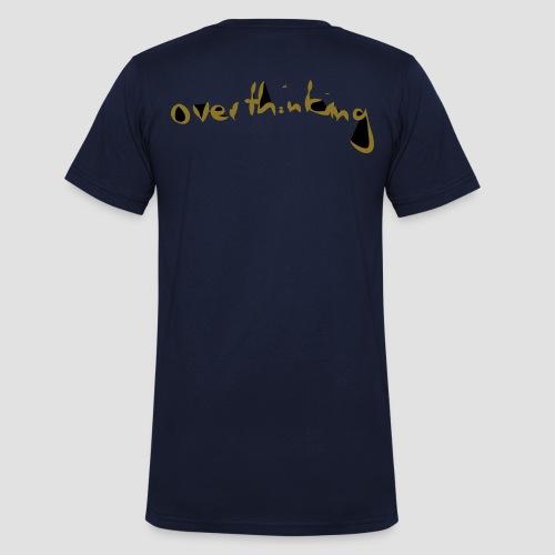 Overthinking - Men's Organic V-Neck T-Shirt by Stanley & Stella