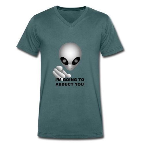 I'm going to abduct you - T-shirt ecologica da uomo con scollo a V di Stanley & Stella