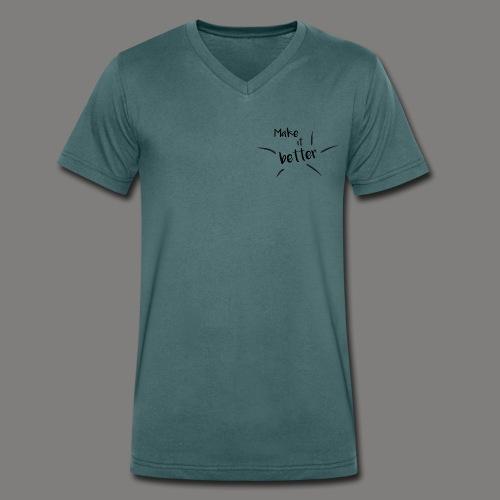 make it better - T-shirt bio col V Stanley & Stella Homme