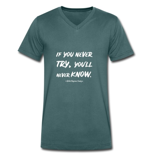 Never try, never know. - Mannen bio T-shirt met V-hals van Stanley & Stella