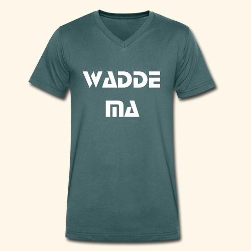 Wadde Ma - Männer Bio-T-Shirt mit V-Ausschnitt von Stanley & Stella