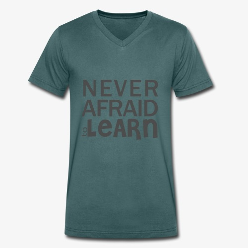 Never afraid to learn - T-shirt bio col V Stanley & Stella Homme