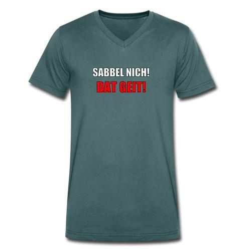 SABBEL NICH 2 - Männer Bio-T-Shirt mit V-Ausschnitt von Stanley & Stella