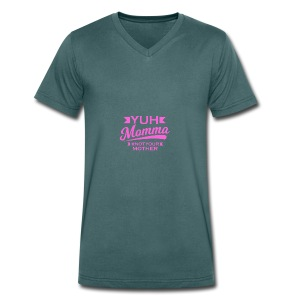 YUH MOMMA TEE - Men's Organic V-Neck T-Shirt by Stanley & Stella