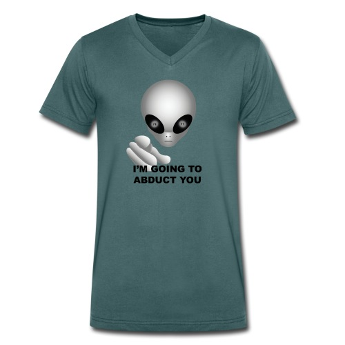 I'm going to abduct you - T-shirt ecologica da uomo con scollo a V di Stanley & Stella