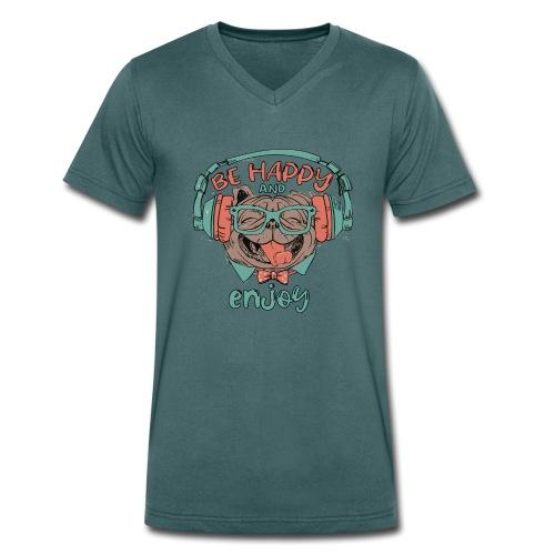 Be happy Mops and enjoy / Genießer Hunde Leben - Männer Bio-T-Shirt mit V-Ausschnitt von Stanley & Stella