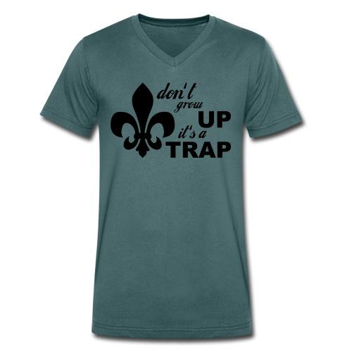 Don't grow up… Typo mit Lilie - Farbe frei wählbar - Männer Bio-T-Shirt mit V-Ausschnitt von Stanley & Stella