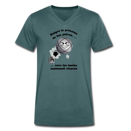 t shirt pétanque patron tireur boule humour FC - T-shirt bio col V Stanley & Stella Homme