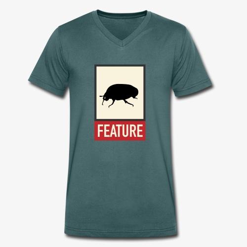 Bug feature | Web humor | Geek | Developer - Men's Organic V-Neck T-Shirt by Stanley & Stella