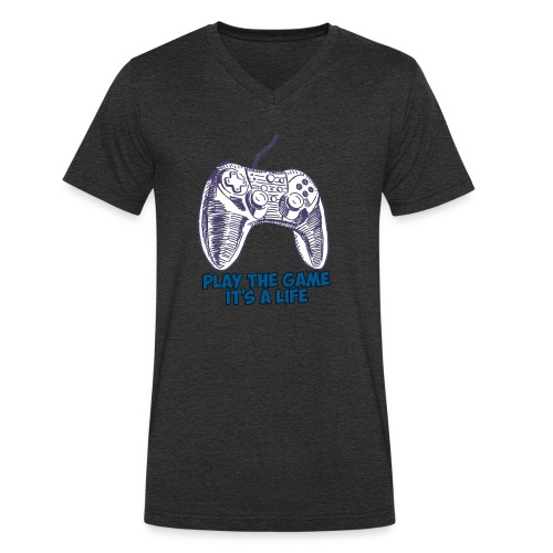 Play the game, it's a life - T-shirt bio col V Stanley & Stella Homme