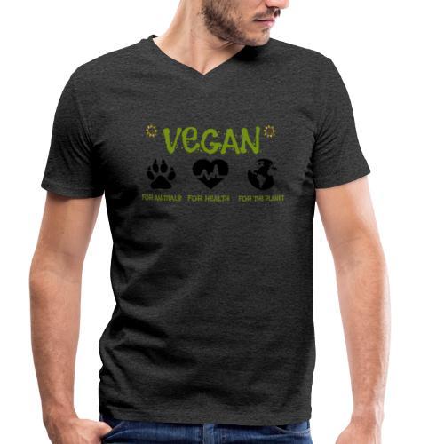 Vegan for animals, health and the environment. - Camiseta ecológica hombre con cuello de pico de Stanley & Stella